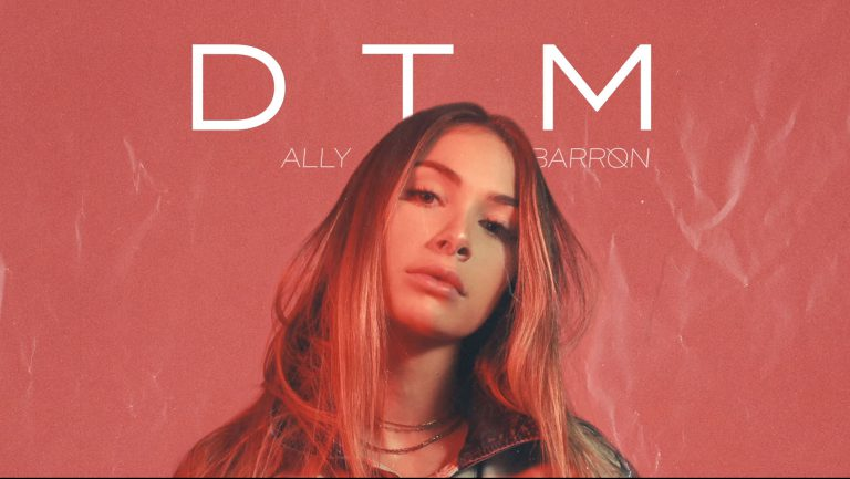 "19-year-old Pop Star/Actress ('Malibu Surf') Ally Barron Releases Her Third Single ""D T M"""